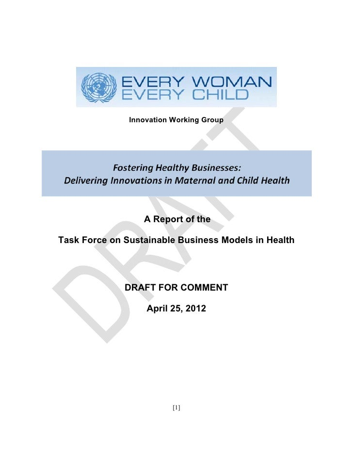 Innovation Working Group                  A Report of theTask Force on Sustainable Business Models in Health              ...