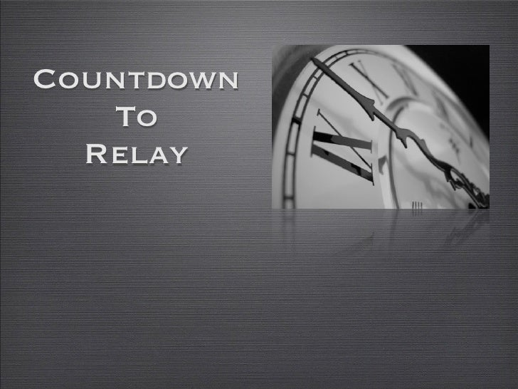Countdown   To  Relay