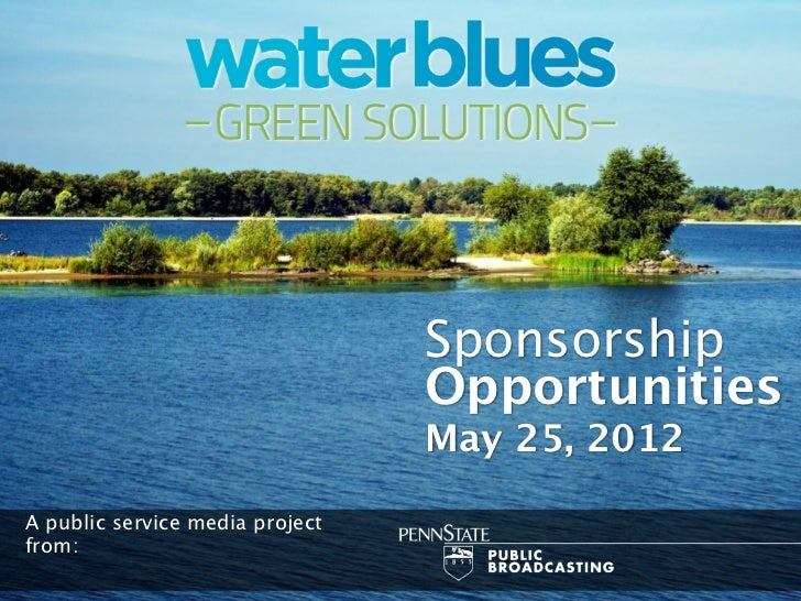 Sponsorship                                 Opportunities                                 May 25, 2012A public service med...