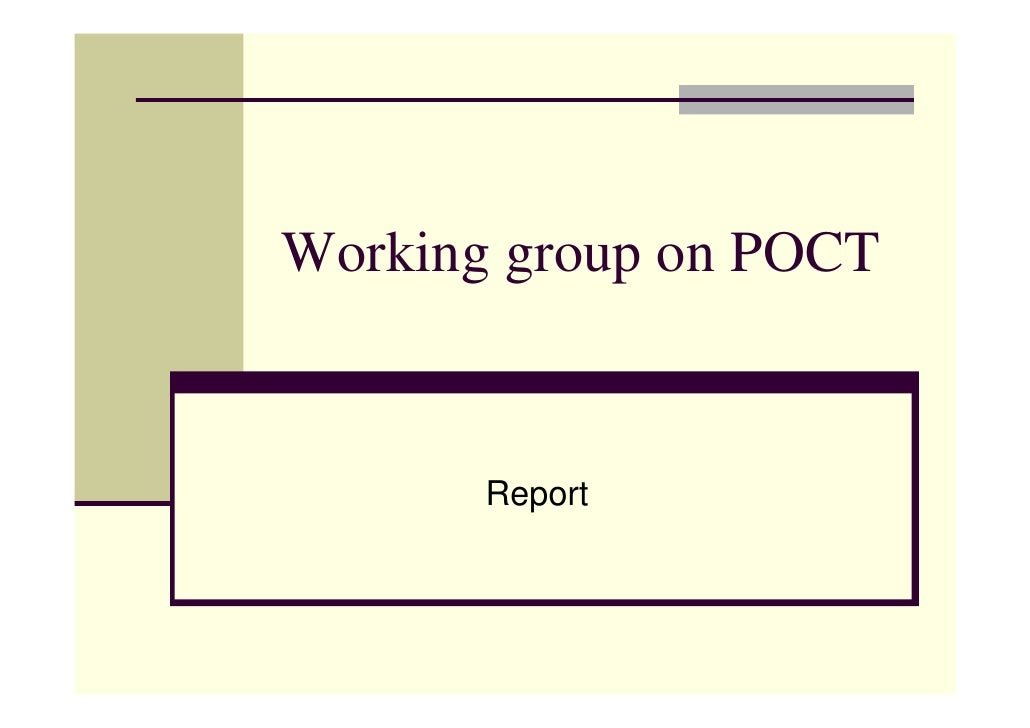 Working group on POCT          Report