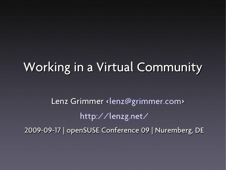 Working in a Virtual Community         Lenz Grimmer <lenz@grimmer.com>                     <                http://lenzg.n...