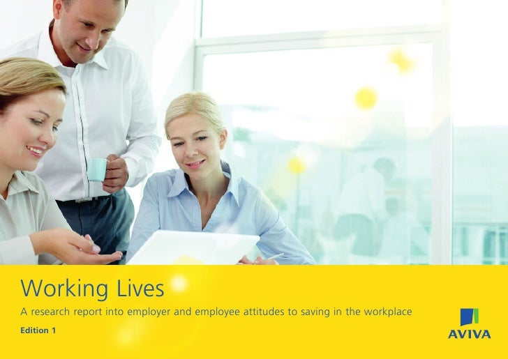 Working LivesA research report into employer and employee attitudes to saving in the workplaceEdition 1