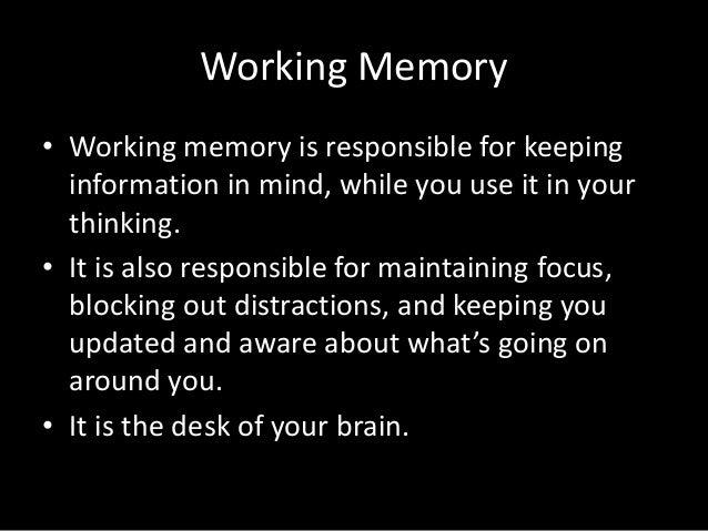 Working Memory Slide 2
