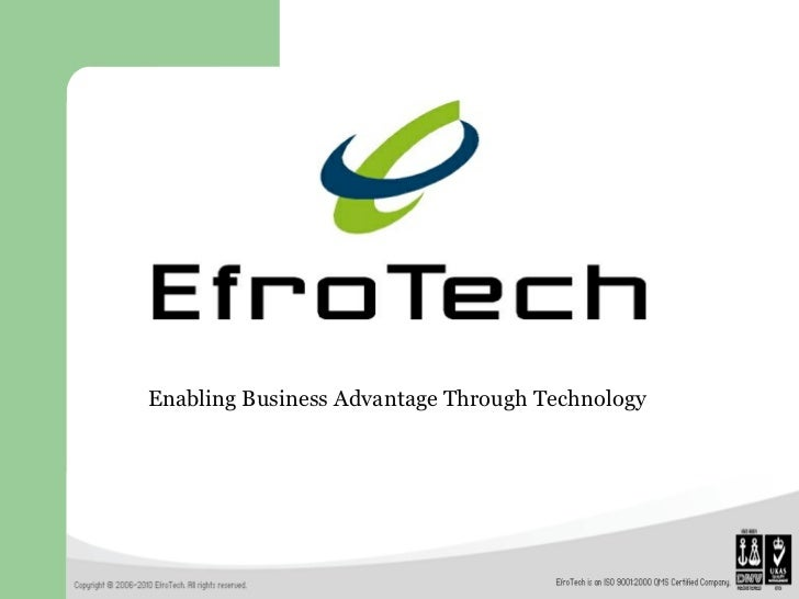 Enabling Business Advantage Through Technology