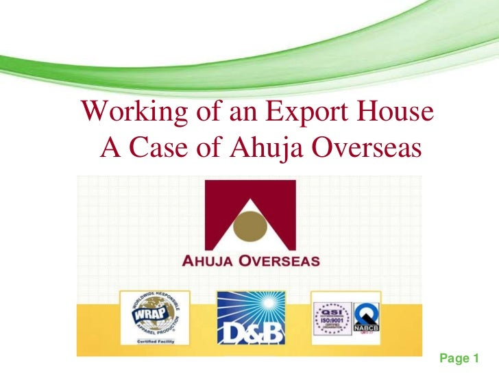 Free Powerpoint TemplatesWorking of an Export House A Case of Ahuja Overseas                                 Page 1