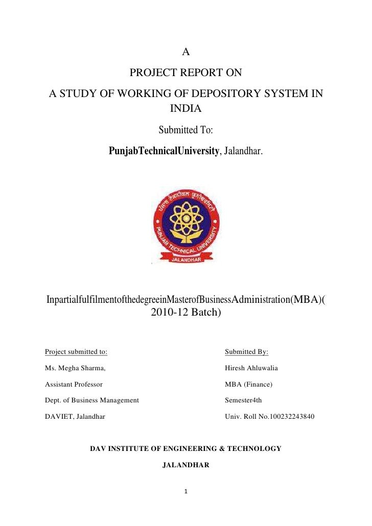 A                             PROJECT REPORT ON A STUDY OF WORKING OF DEPOSITORY SYSTEM IN                   INDIA        ...