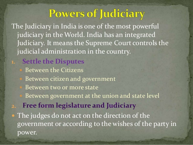 5. Guardian of Fundamental Rights The powers and the independence of the Indian judiciary allow it to act as the guardian ...
