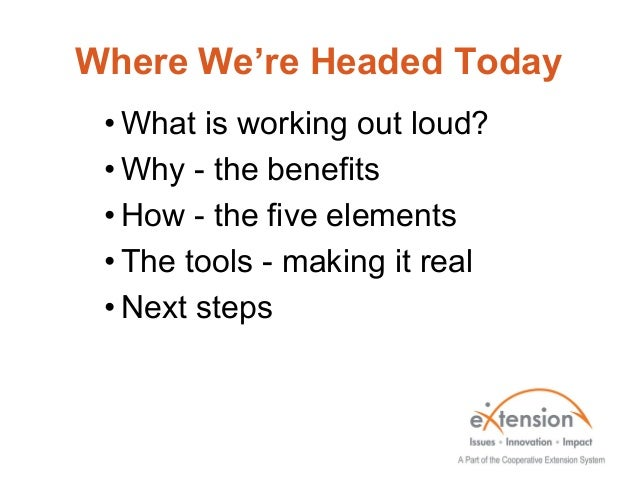 Working Out Loud Slide 2
