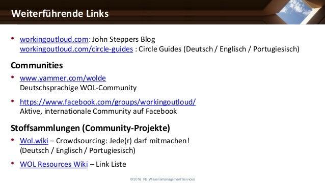 • workingoutloud.com: John Steppers Blog workingoutloud.com/circle-guides : Circle Guides (Deutsch / Englisch / Portugiesi...