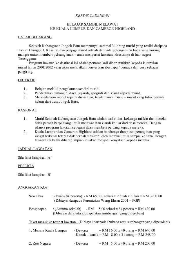 KERTAS CADANGAN BELAJAR SAMBIL MELAWAT KE KUALA LUMPUR DAN CAMERON HIGHLAND LATAR BELAKANG Sekolah Kebangsaan Jongok Batu ...