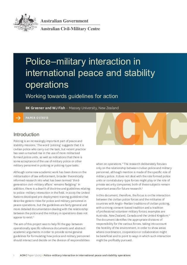 1 ACMC Paper 1/2013 > Police–military interaction in international peace and stability operationsPolice–military interacti...