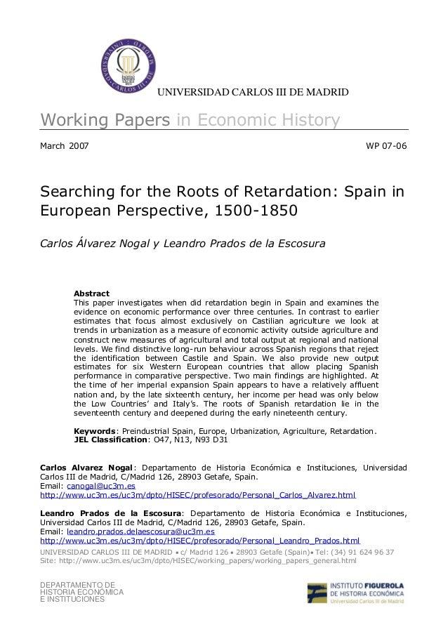 UNIVERSIDAD CARLOS III DE MADRIDWorking Papers in Economic HistoryMarch 2007                                              ...