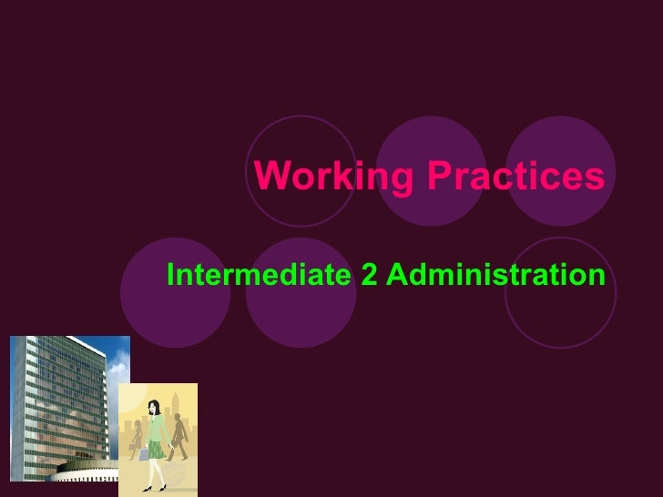 Working Practices Intermediate 2 Administration