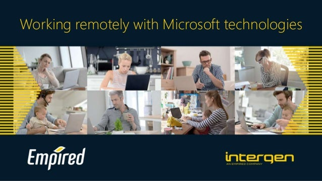 Working remotely with Microsoft technologies
