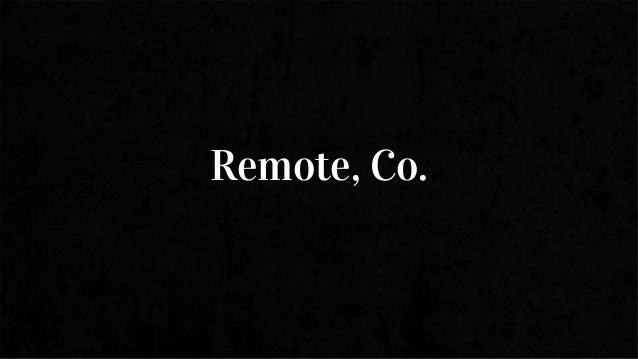 Remote, Co.