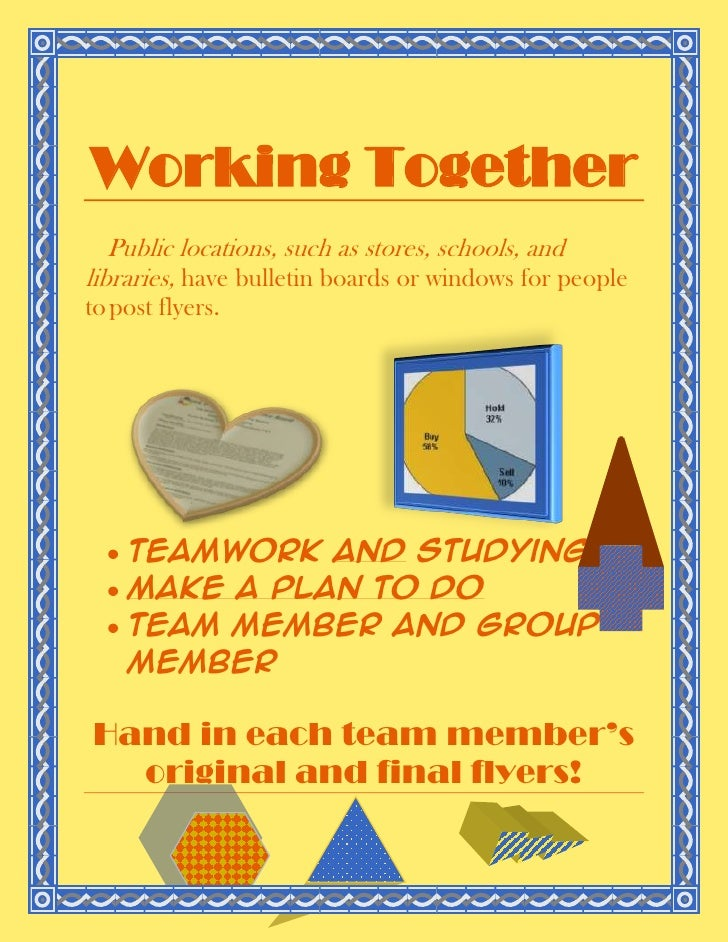 Working Together<br />Public locations, such as stores, schools, and libraries, have bulletin boards or windows for people...