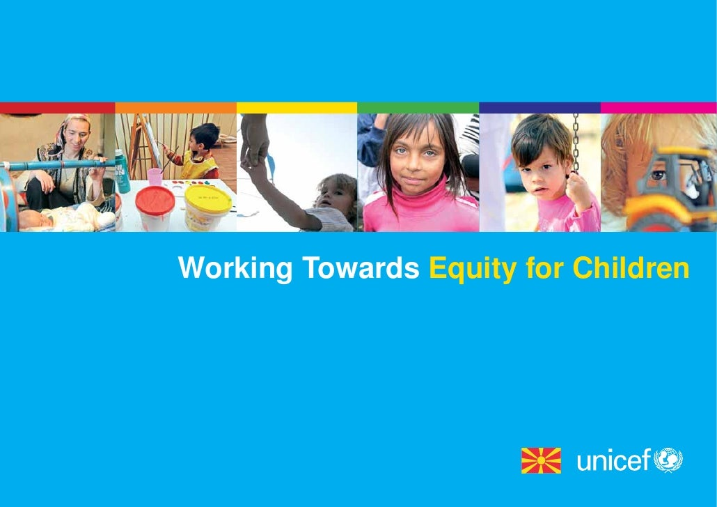 Working Towards Equity for Children                                  1