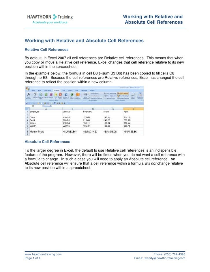Working with Relative and Absolute Cell References<br />Relative Cell References<br />By default, in Excel 2007 all cell r...