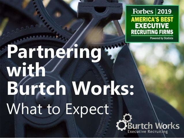 Partnering with Burtch Works: What to Expect