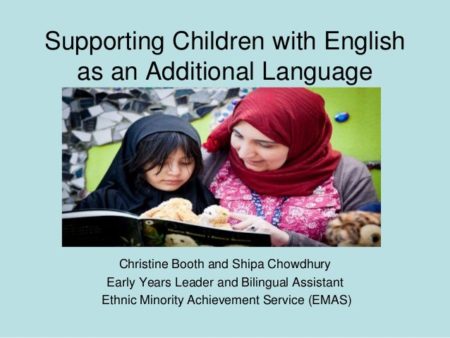 children with english as an additional Identifying children who are learning english as an additional language(eal) and who may also have learning difficulties and/or disabilities (ldd.