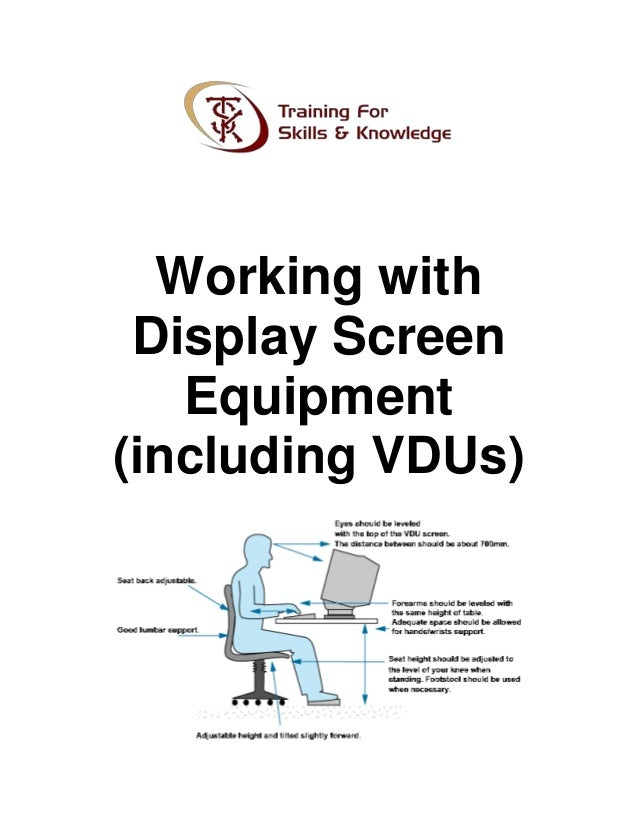 Working with display screen equipment (including vd us)
