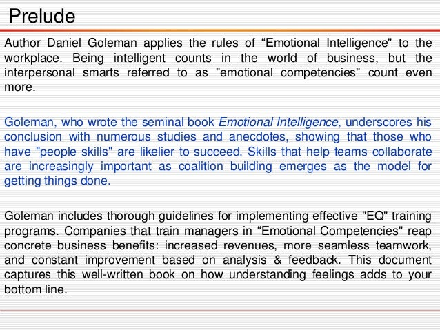 emotional intelligence 3 essay Emotional intelligence is a set of qualities and competencies that captures a broad collection of individual skills and dispositions, usually referred to as sof.