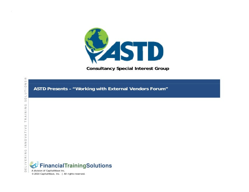 Working with external vendors - ASTD Consultancy SIG - sept 2010