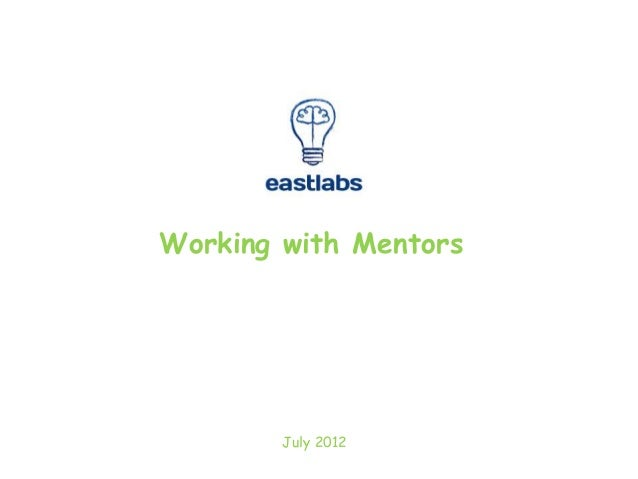Working with MentorsJuly 2012