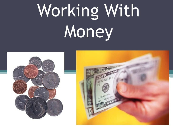 Working With Money<br />