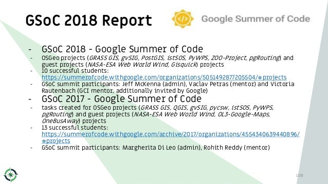 GSoC 2018 Report 108 - GSoC 2018 - Google Summer of Code - OSGeo projects (GRASS GIS, gvSIG, PostGIS, istSOS, PyWPS, ZOO-P...