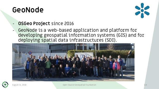 GeoNode 114 - OSGeo Project since 2016 - GeoNode is a web-based application and platform for developing geospatial informa...