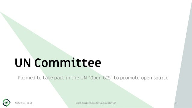 """UN Committee Formed to take part in the UN """"Open GIS"""" to promote open source August 31, 2018 Open Source Geospatial Founda..."""