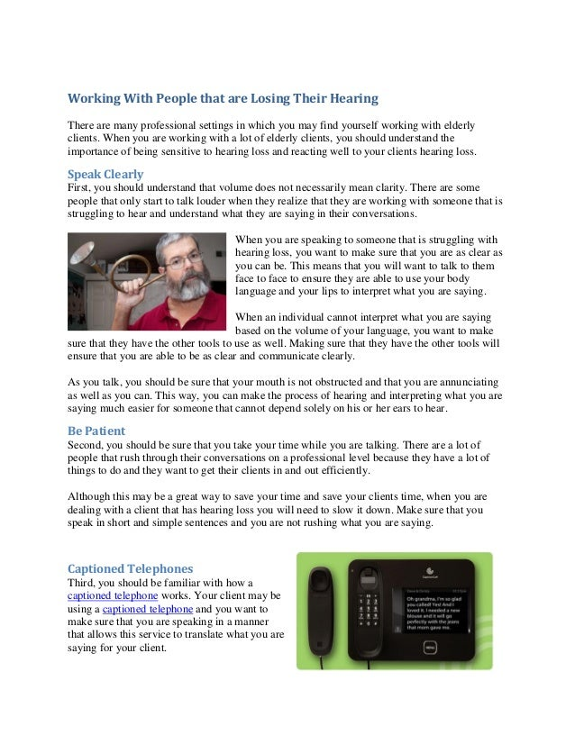 Working With People that are Losing Their Hearing There are many professional settings in which you may find yourself work...