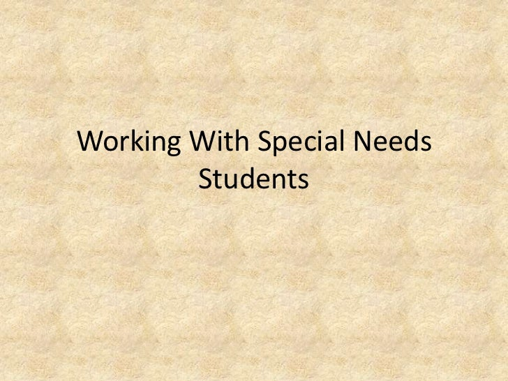 Working With Special Needs Students<br />