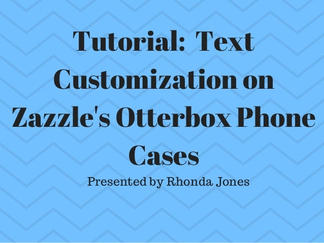 free shipping 545e7 ae5b6 Tutorial: Text Customization on Zazzle's Otterbox Phone Cases