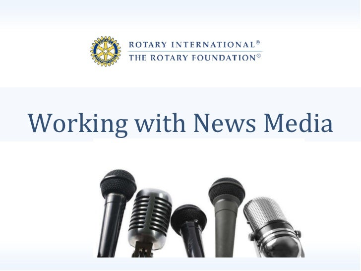 Working with News Media