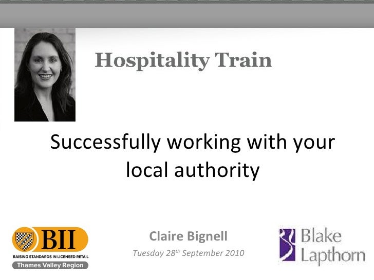 Successfully working with your local authority Claire Bignell Tuesday 28 th  September 2010