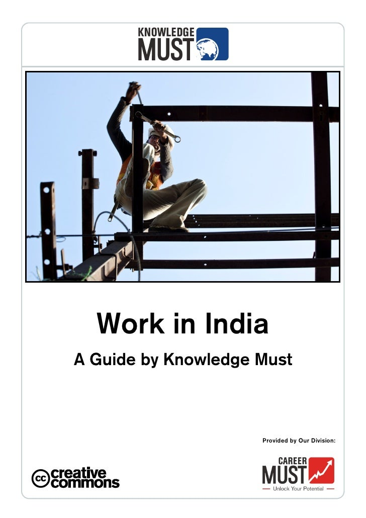 Work in IndiaA Guide by Knowledge Must                     Provided by Our Division: