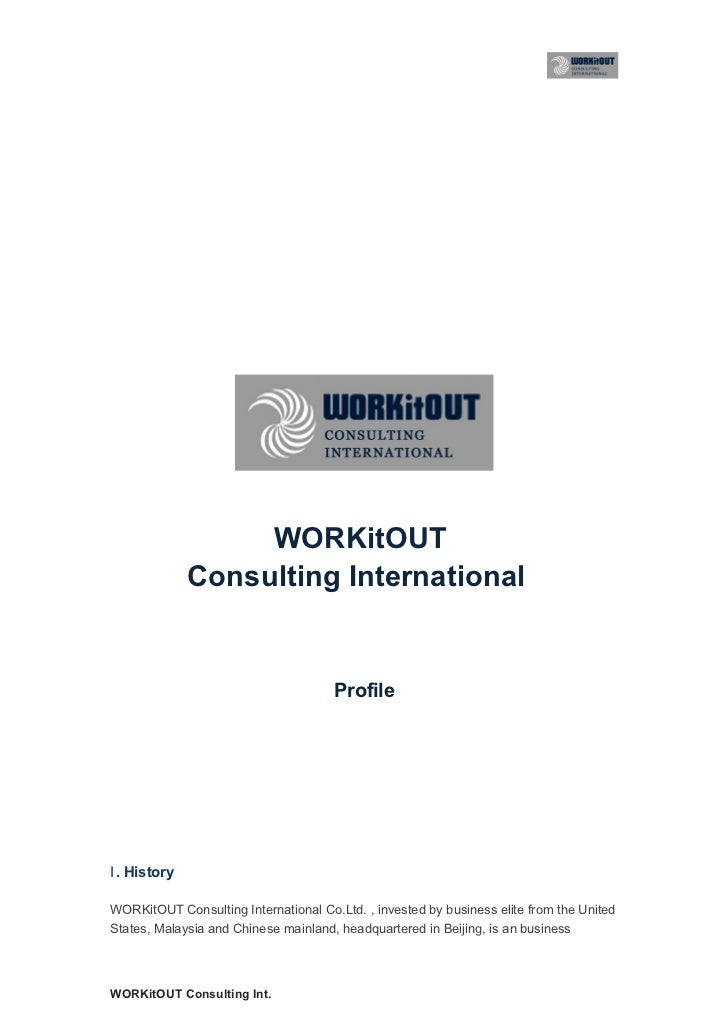 WORKitOUT              Consulting International                                      ProfileⅠ . HistoryWORKitOUT Consultin...