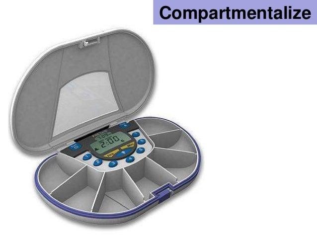 Compartmentalize<br />