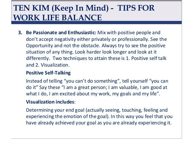 TEN KIM (Keep In Mind) - TIPS FOR WORK LIFE BALANCE 2. Love Your Job: Career development is a journey and every journey is...