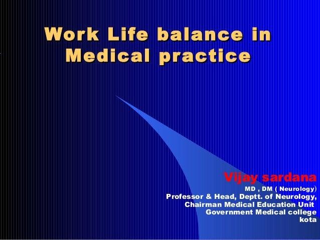 Work life balance in medical practice