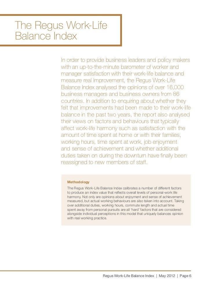 The Regus Work-LifeBalance Index         In order to provide business leaders and policy makers         with an up-to-the-...