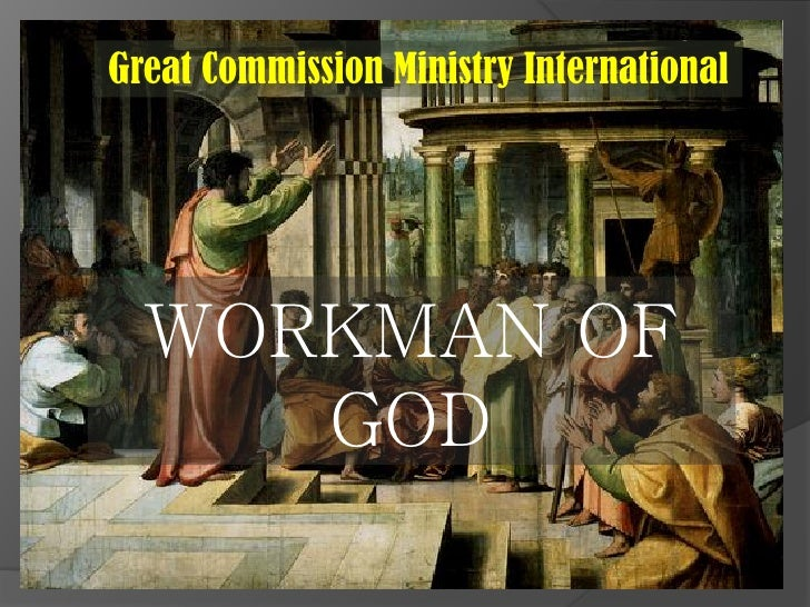 Great Commission Ministry International       WORKMAN OF      GOD