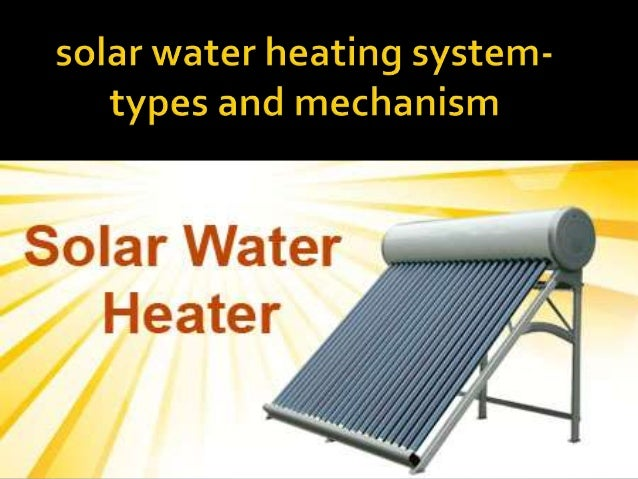 solar water heating system - types and mechanism