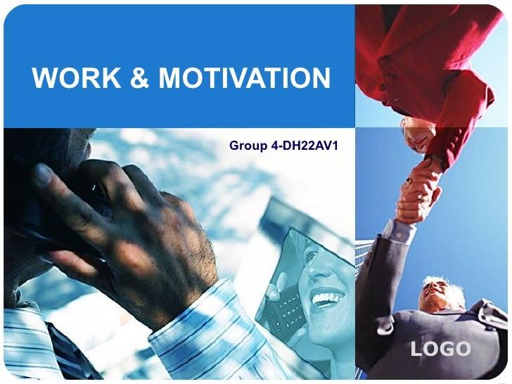 WORK & MOTIVATION Group 4-DH22AV1