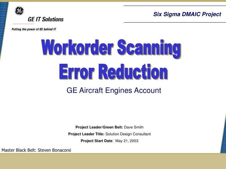 Six Sigma DMAIC Project                                GE Aircraft Engines Account                                      Pr...