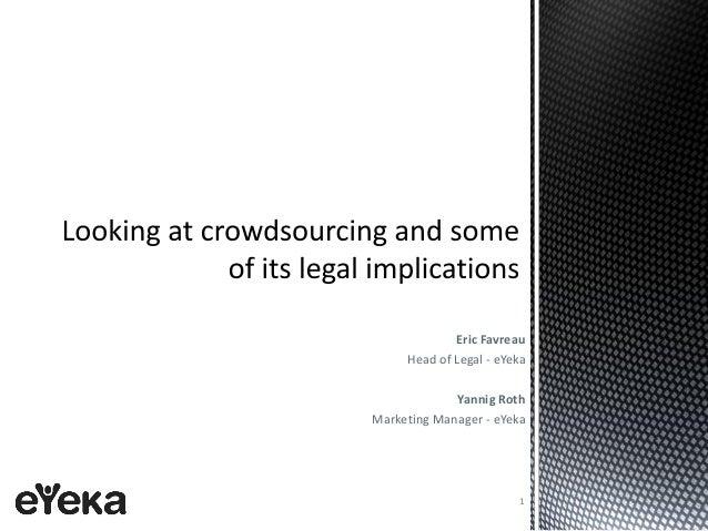 Eric Favreau Head of Legal - eYeka Yannig Roth Marketing Manager - eYeka 1