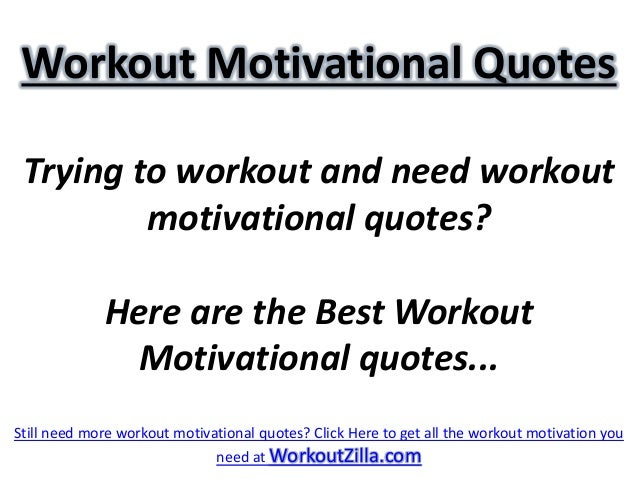 Workout Motivational Quotes Trying to workout and need workout         motivational quotes?             Here are the Best ...