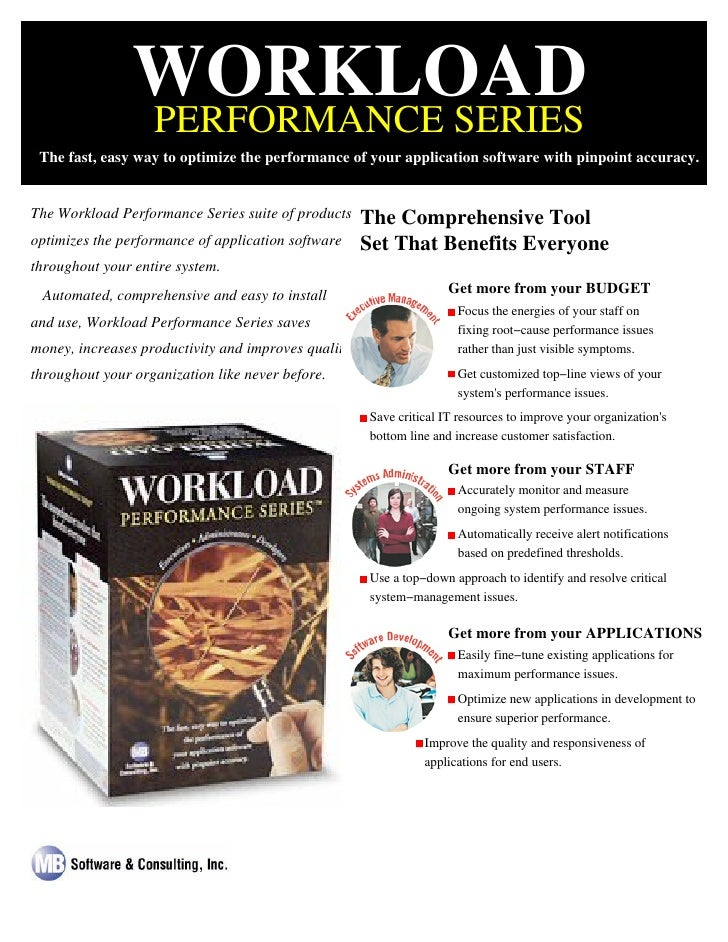 WORKLOAD                 PERFORMANCE SERIES  The fast, easy way to optimize the performance of your application software w...